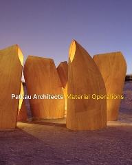 "PATKAU ARCHITECTS ""MATERIAL OPERATIONS"""