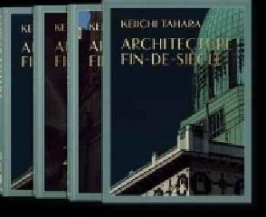 ARCHITECTURE FIN DE SIECLE 3 VOL (AL/FR/IN)