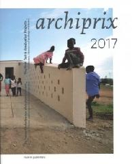 "ARCHIPRIX 2017 ""THE BEST DUTCH GRADUATION PROJECTS"""