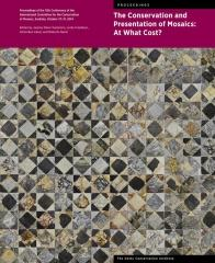 "THE CONSERVATION AND PRESENTATION OF MOSAICS ""AT WHAT COST?"""