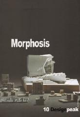 DESIGN PEAK 10: MORPHOSIS 2002-2016 PART TWO