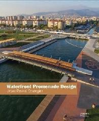 "WATERFRONT PROMENADE DESIGN ""URBAN REVIVAL STRATEGIES"""