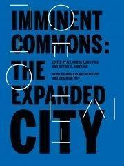 "IMMINENT COMMONS: THE EXPANDED CITY ""SEOUL BIENNALE OF ARCHITECTURE AND URBANISM 2017"""