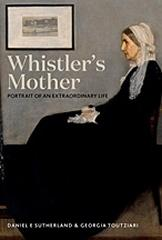 "WHISTLER'S MOTHER "" PORTRAIT OF AN EXTRAORDINARY LIFE"""