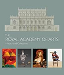 THE ROYAL ACADEMY OF ARTS HISTORY AND COLLECTIONS