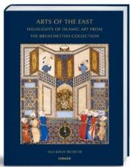 "ARTS OF THE EAST ""HIGHLIGHTS FROM THE BRUSCHETTINI COLLECTION"""