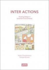 "INTER ACTIONS  ""HOUSING DESIGN IN UNCERTAIN ENVIRONMENTS """