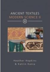 ANCIENT TEXTILES MODERN SCIENCE II