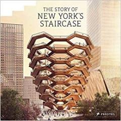 THE STORY OF NEW YORK'S STAIRCASE