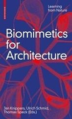 "BIOMIMETICS FOR ARCHITECTURE ""LEARNING FROM NATURE"""