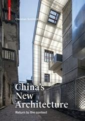 "CHINA'S NEW ARCHITECTURE ""RETURN TO THE CONTEX"""