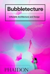 "BUBBLETECTURE ""Inflatable Architecture and Design"""