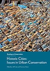"HISTORIC CITIES  "" ISSUES IN URBAN CONSERVATION"""