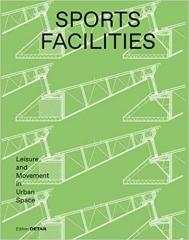 SPORTS FACILITIES: LEISURE AND MOVEMENT IN URBAN SPACE