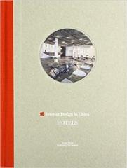 INTERIOR DESIGN IN CHINA : HOTELS
