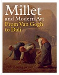 "MILLET AND MODERN ART ""FROM VAN GOGH TO DALI"""