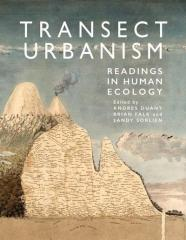 TRANSECT URBANISM READINGS IN HUMAN ECOLOGY