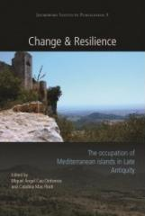 CHANGE AND RESILIENCE: THE OCCUPATION OF MEDITERRANEAN ISLANDS IN LATE ANTIQUITY
