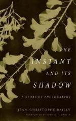 INSTANT AND ITS SHADOW: A STORY OF PHOTOGRAPHY