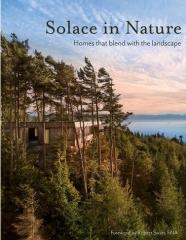 "SOLACE IN NATURE  ""HOMES THAT BLEND WITH THE LANDSCAPE"""