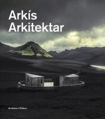 NATURAL ELEMENTS - THE ARCHITECTURE OF ARKIS ARCHITECTS