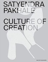 SATYENDRA PAKHALE - CULTURE OF CREATION