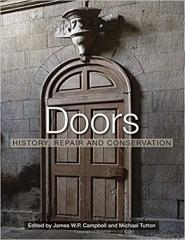 DOORS: HISTORY, REPAIR AND CONSERVATION