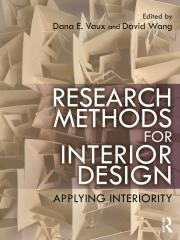 RESEARCH METHODS FOR INTERIOR DESIGN: APPLYING INTERIORITY