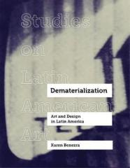 DEMATERIALIZATION : ART AND DESIGN IN LATIN AMERICA
