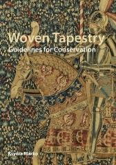 WOVEN TAPESTRY: GUIDELINES FOR CONSERVATION