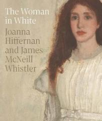 THE WOMAN IN WHITE : JOANNA HIFFERNAN AND JAMES MCNEILL WHISTLER