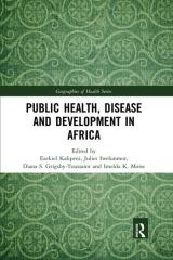 PUBLIC HEALTH, DISEASE AND DEVELOPMENT IN AFRICA