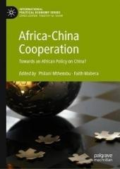 AFRICA-CHINA COOPERATION : TOWARDS AN AFRICAN POLICY ON CHINA?