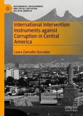INTERNATIONAL INTERVENTION INSTRUMENTS AGAINST CORRUPTION IN CENTRAL AMERICA