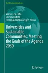 UNIVERSITIES AND SUSTAINABLE COMMUNITIES: MEETING THE GOALS OF THE AGENDA 2030