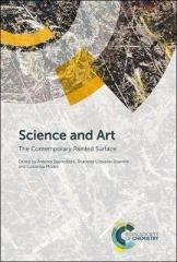 SCIENCE AND ART : THE CONTEMPORARY PAINTED SURFACE