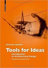 TOOLS FOR IDEAS INTRODUCTION TO ARCHITECTURAL DESIGN