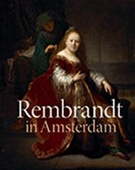 REMBRANDT IN AMSTERDAM CREATIVITY AND COMPETITION