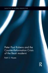 PETER PAUL RUBENS AND THE COUNTER-REFORMATION CRISIS OF THE BEATI MODERNI
