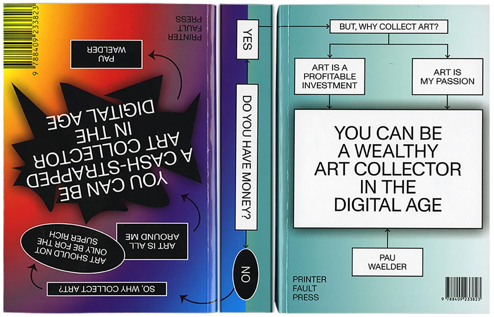 YOU CAN BE A WEALTHY/CASH-STRAPPED ART COLLECTOR IN THE DIGITAL AGE