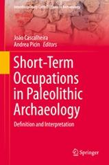 "SHORT-TERM OCCUPATIONS IN PALEOLITHIC ARCHAEOLOGY ""DEFINITION AND INTERPRETATION"""