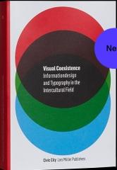"VISUAL COEXISTENCE ""INFORMATIONDESIGN AND TYPOGRAPHY IN THE INTERCULTURAL FIELD"""