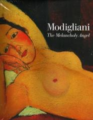 MODIGLIANI: THE MELANCHOLY ANGEL