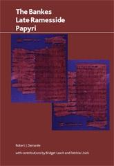 THE BANKES LATE RAMESSIDE PAPYRI
