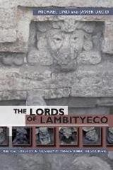 "THE LORDS OF LAMBITYECO ""POLITICAL EVOLUTION IN THE VALLEY OF OAXACA DURING THE XOO PHASE"""