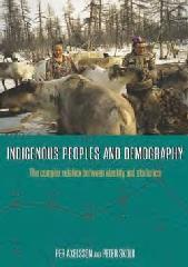 "INDIGENOUS PEOPLES AND DEMOGRAPHY ""THE COMPLEX RELATION BETWEEN IDENTITY AND STATISTICS"""