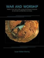"WAR AND WORSHIP Tomo 9 ""TEXTILES FROM 3RD TO 4TH-CENTURY AD WEAPON DEPOSITS IN DENMARK A"""