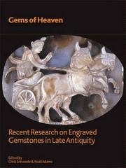 "GEMS OF HEAVEN ""RECENT RESEARCH ON ENGRAVED GEMSTONES IN LATE ANTIQUITY"""